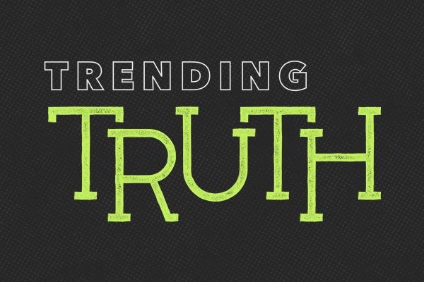 Trending Truth